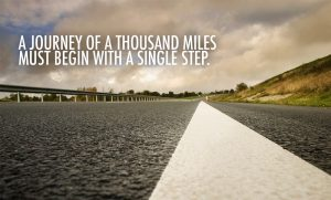 A-journey-of-a-thousand-miles-must-begin-with-a-single-step